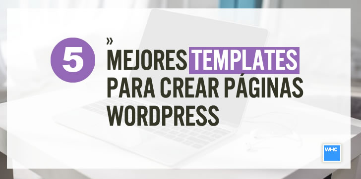 Top 5 mejores plantillas gratis de WordPress para construir sitios ...